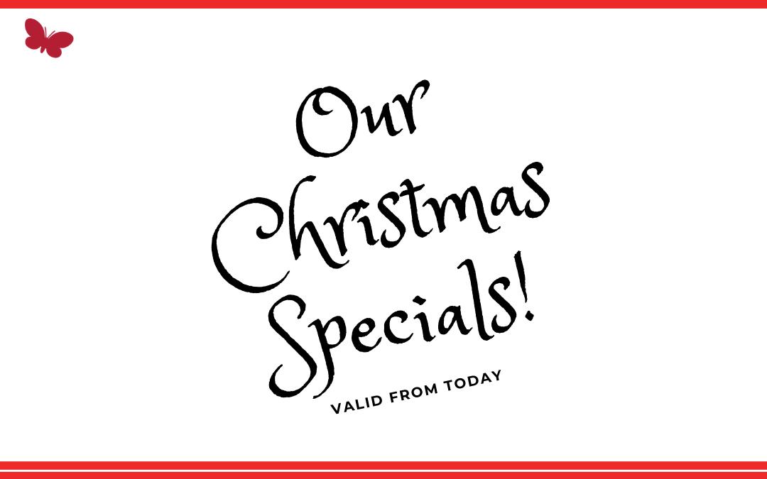 Christmas 2019 Specials!